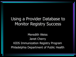 Using a Provider Database to Monitor Registry Success