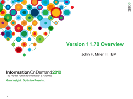 New Informix 11.70 (Panther) features Powerpoint by John Miller III