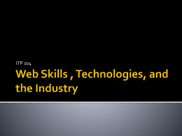 Web Skills , Technologies, and the Industry
