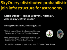 SkyQuery: a distributed probabilistic join infrastructure of astronomy