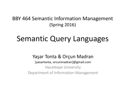 Semantic Query Languages (sunuş slaytları) File