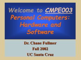 Welcome to CMPE003 Personal Computers