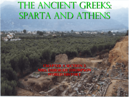 The Ancient Greeks Sparta and Athens