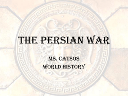 The Persian War - World History CP2