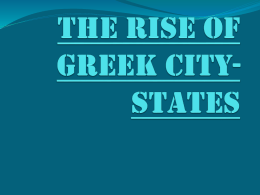 The Rise of Greek City- States