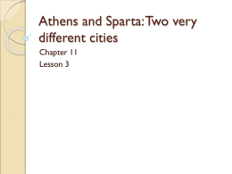 Athens and Sparta: Two very different cities