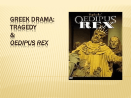 Intro to Greek Theater and Oedipus
