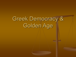 Greek Democracy & Golden Age