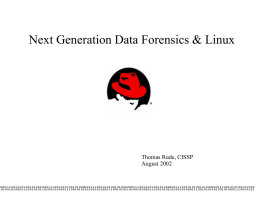 Next Generation Data Forensics & Linux