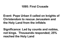 Pope Urban II called on knights of Christendom to