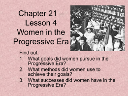Chapter 21 – Lesson 4 Women in the Progressive Era