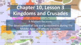 Chapter 10, Lesson 3 Kingdoms and Crusades