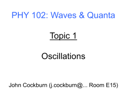 Topic 1 - Oscillations