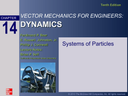 VECTOR MECHANICS FOR ENGINEERS: DYNAMICS Tenth
