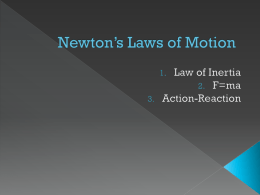 Newtown*s Laws of Motion