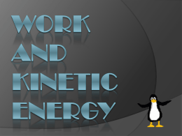 Work and Kinetic Energy (III-NEWTON)