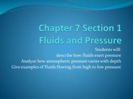 Chapter 7 Section 1 Fluids and Pressure