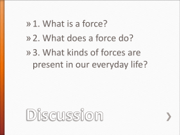 Introduction to Forces Guided Discussion ppt