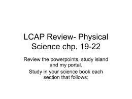LCAP Review- Physical Science chp. 19-22