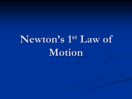 Newton's 1st and 2nd Laws of Motion