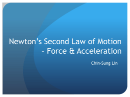 Newton's Second Law of Motion – Force & Acceleration