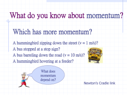 What do you know about momentum?
