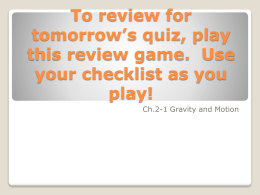 To review for tomorrow's quiz, play this review game. Use
