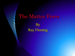 The Matter Force