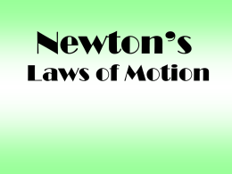 Newton`s First Law of Motion