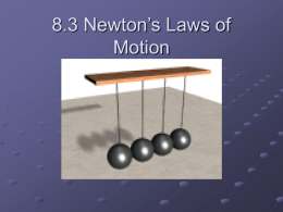 8.3 Newton`s Laws of Motion