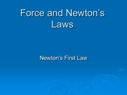 Force and Newton`s Laws