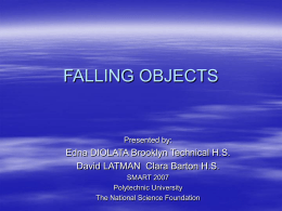 FALLING OBJECTS (How do mass and surface area affect descent)