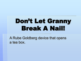 Don`t Let Granny Break A Nail!