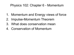Physics 102: Chapter 6