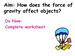 Aim: How does the force of gravity affect objects?