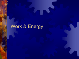 Lecture – Work & Energy