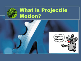 Projectile Motion - Marlington Local