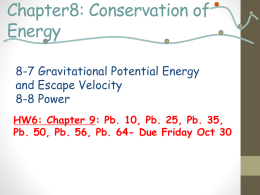 8-7 Gravitational Potential Energy and Escape Velocity 8