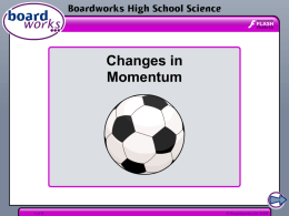 Changes in Momentum