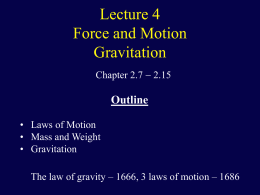 Force and Motion. Gravitation.