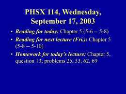 PHSX 114, Wednesday, September 18, 2002