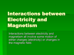 Interactions between Electricity and Magnetism Notes