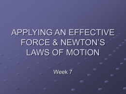 Effective Force & Newton`s Laws