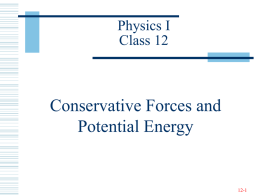 Conservative Forces and Potential Energy Physics I Class 12