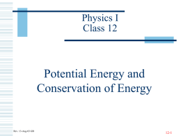 Potential Energy and Conservation of Energy Physics I Class 12