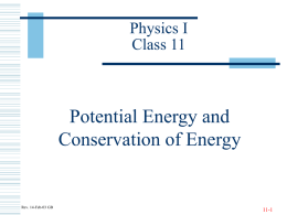 Potential Energy and Conservation of Energy Physics I Class 11