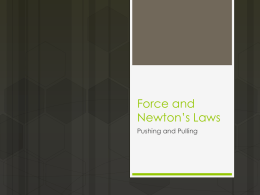 Force and Newton*s Laws Flash Notes