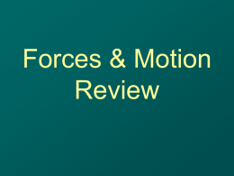 Forces and Motion PPT - Science