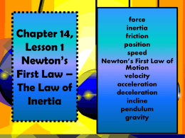 Chapter 14, Lesson 1 Newton*s First Law
