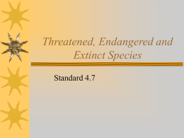 Threatened, Endangered and Extinct Species Standard 4.7